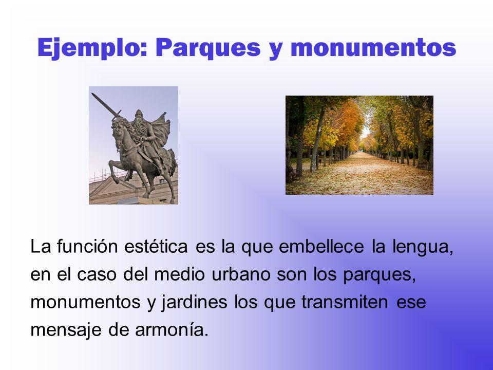 Ejemplo: Parques y monumentos