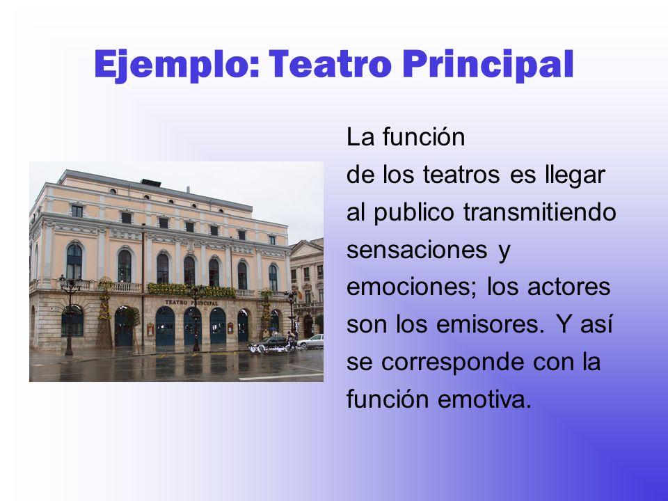 Ejemplo: Teatro Principal