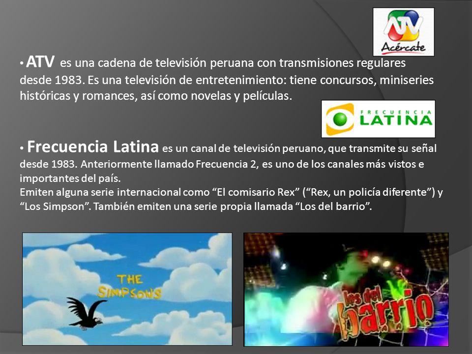 ATV es una cadena de televisión peruana con transmisiones regulares desde 1983. Es una televisión de entretenimiento: tiene concursos, miniseries históricas y romances, así como novelas y películas.