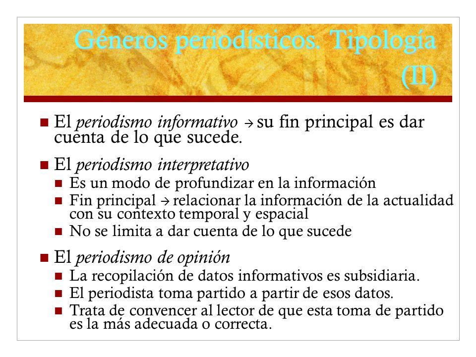 Géneros periodísticos. Tipología (II)