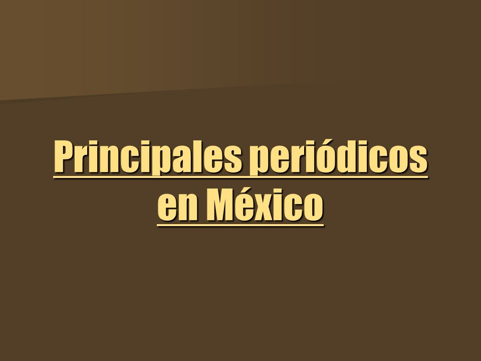 Principales periódicos en México