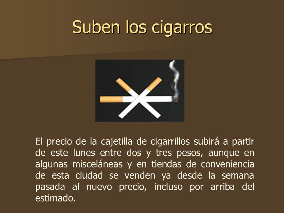 Suben los cigarros