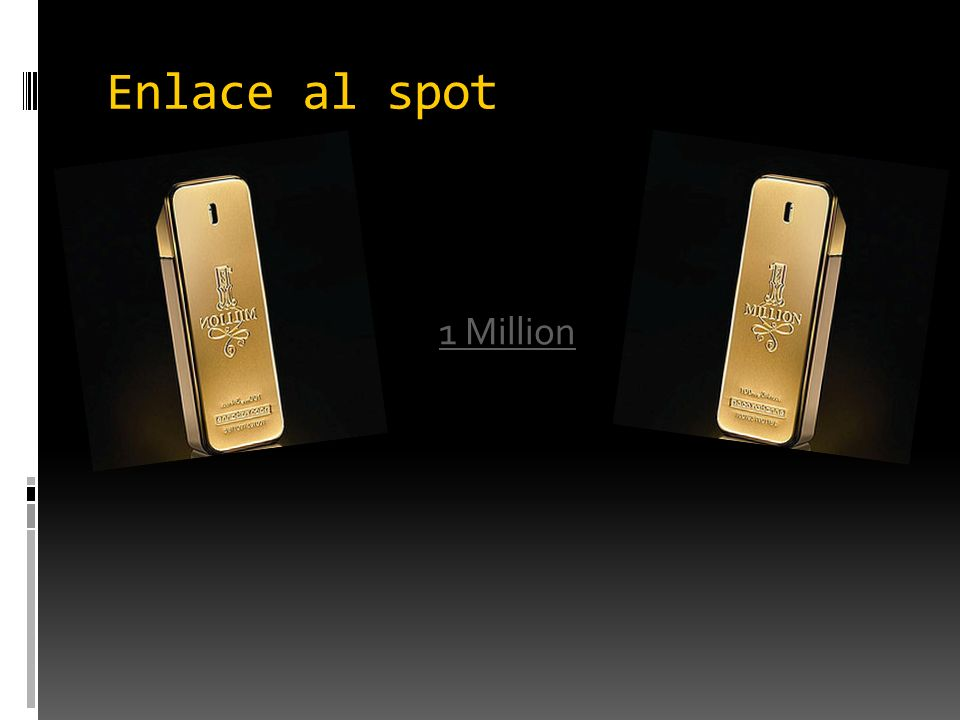 Enlace al spot 1 Million