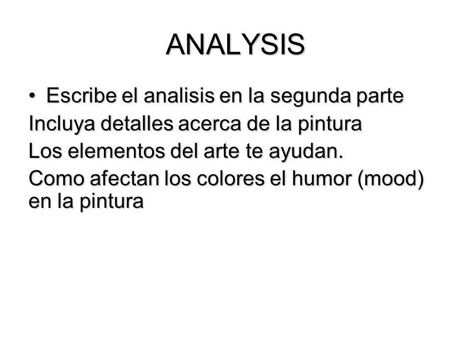 ANALYSIS Escribe el analisis en la segunda parte