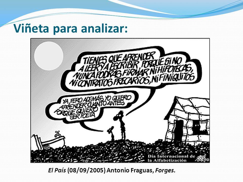Viñeta para analizar: El País (08/09/2005) Antonio Fraguas, Forges.