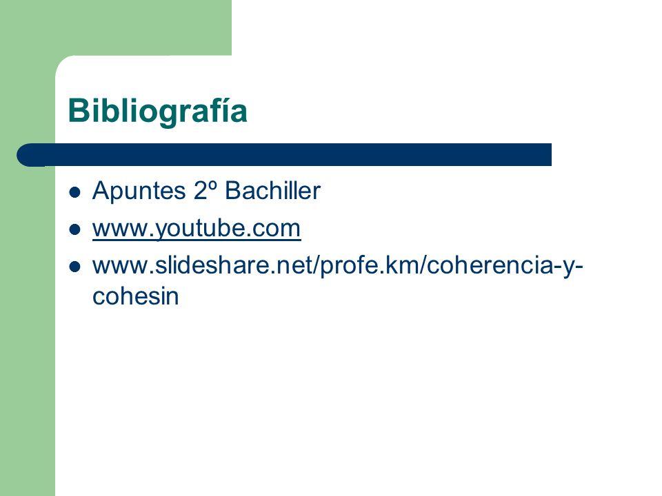 Bibliografía Apuntes 2º Bachiller www.youtube.com