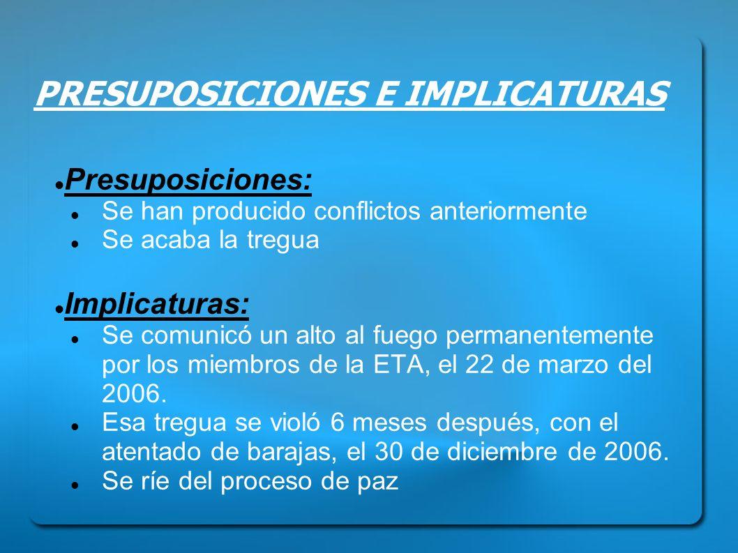 PRESUPOSICIONES E IMPLICATURAS