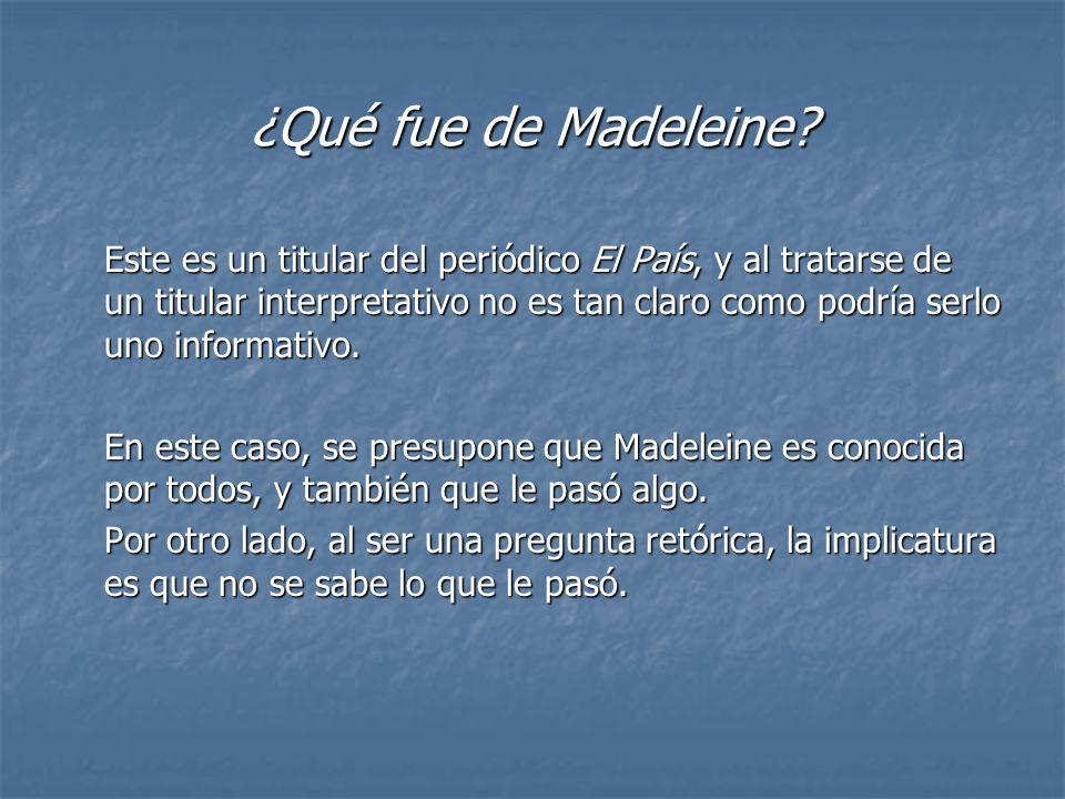 ¿Qué fue de Madeleine