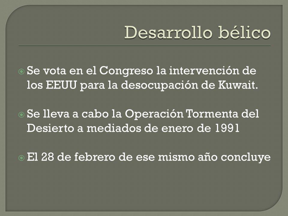 Desarrollo bélico Se vota en el Congreso la intervención de los EEUU para la desocupación de Kuwait.