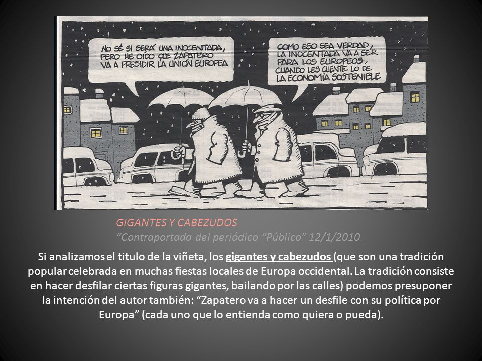 GIGANTES Y CABEZUDOS Contraportada del periódico Público 12/1/2010.