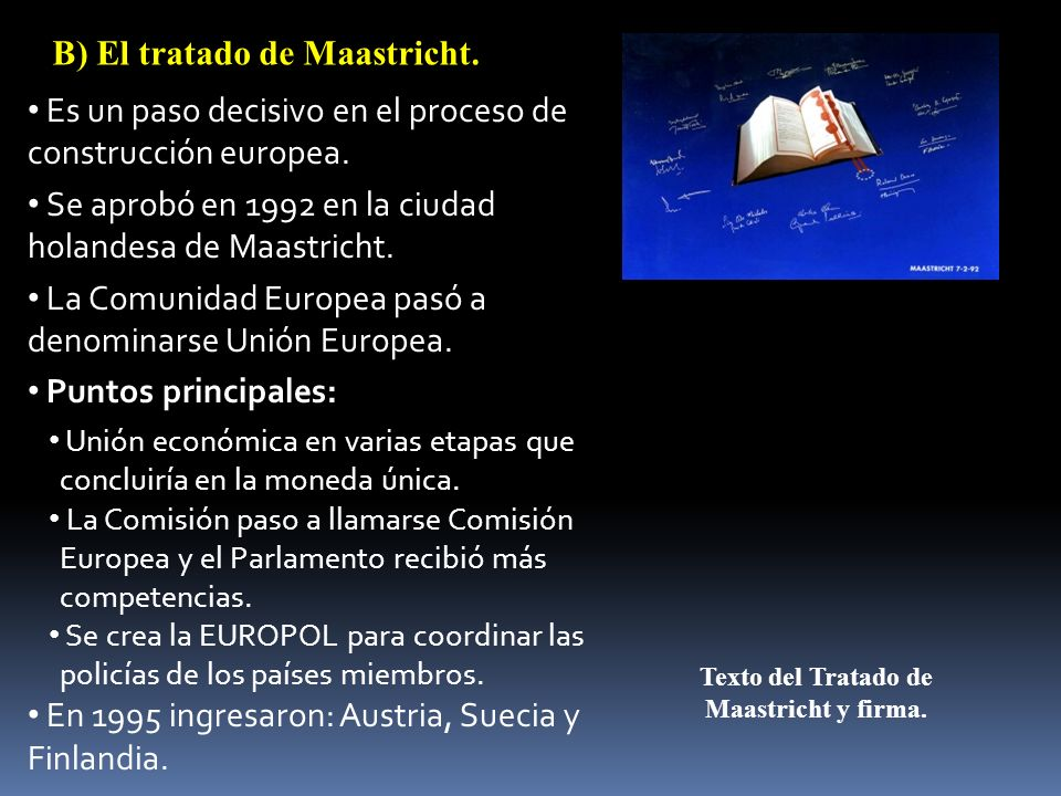 Texto del Tratado de Maastricht y firma.