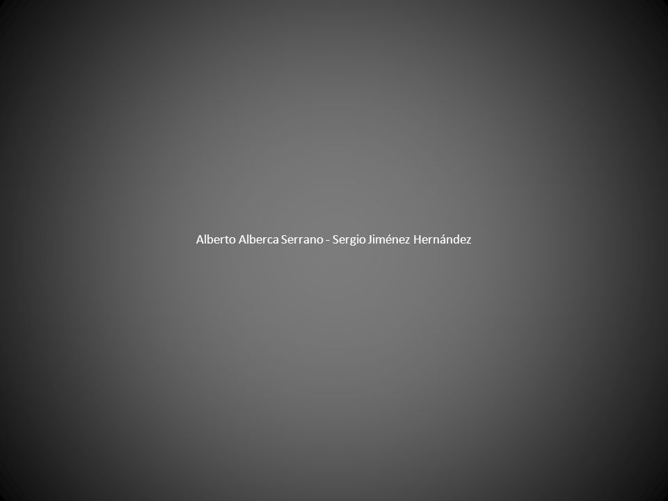 Alberto Alberca Serrano - Sergio Jiménez Hernández