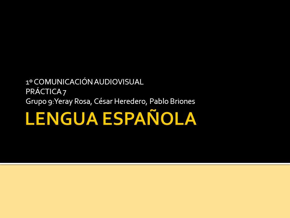 LENGUA ESPAÑOLA 1º COMUNICACIÓN AUDIOVISUAL PRÁCTICA 7