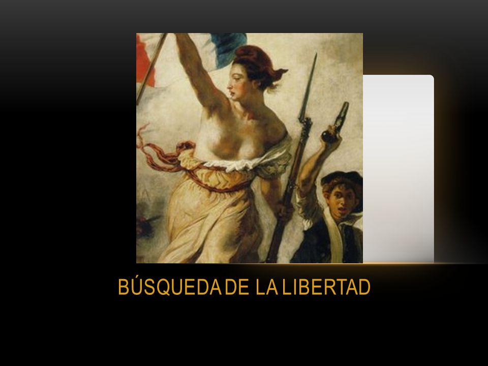 BÚSQUEDA DE LA LIBERTAD