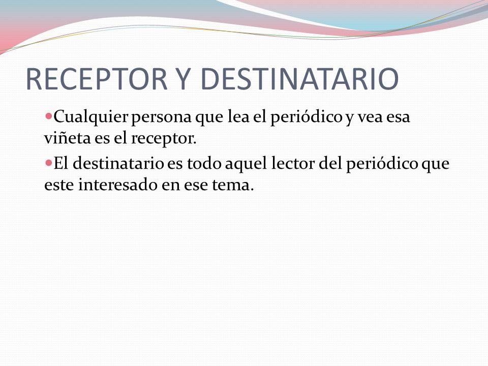RECEPTOR Y DESTINATARIO