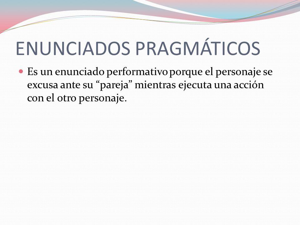 ENUNCIADOS PRAGMÁTICOS