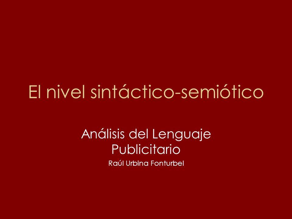 El nivel sintáctico-semiótico
