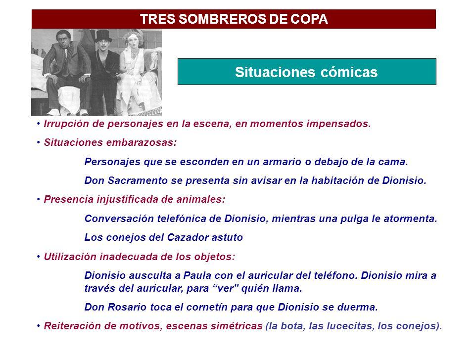 Situaciones cómicas TRES SOMBREROS DE COPA