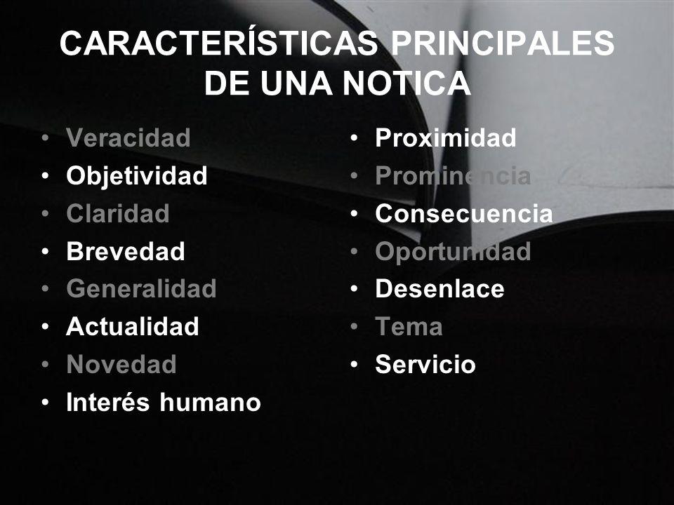 CARACTERÍSTICAS PRINCIPALES DE UNA NOTICA