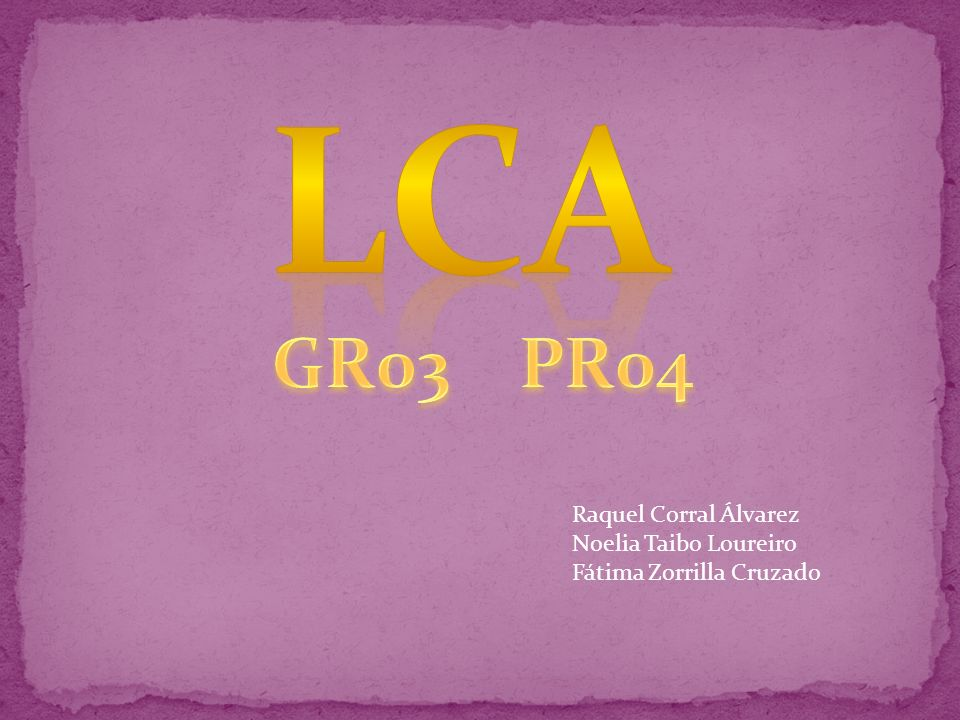 LCA GR03 PR04 Raquel Corral Álvarez Noelia Taibo Loureiro