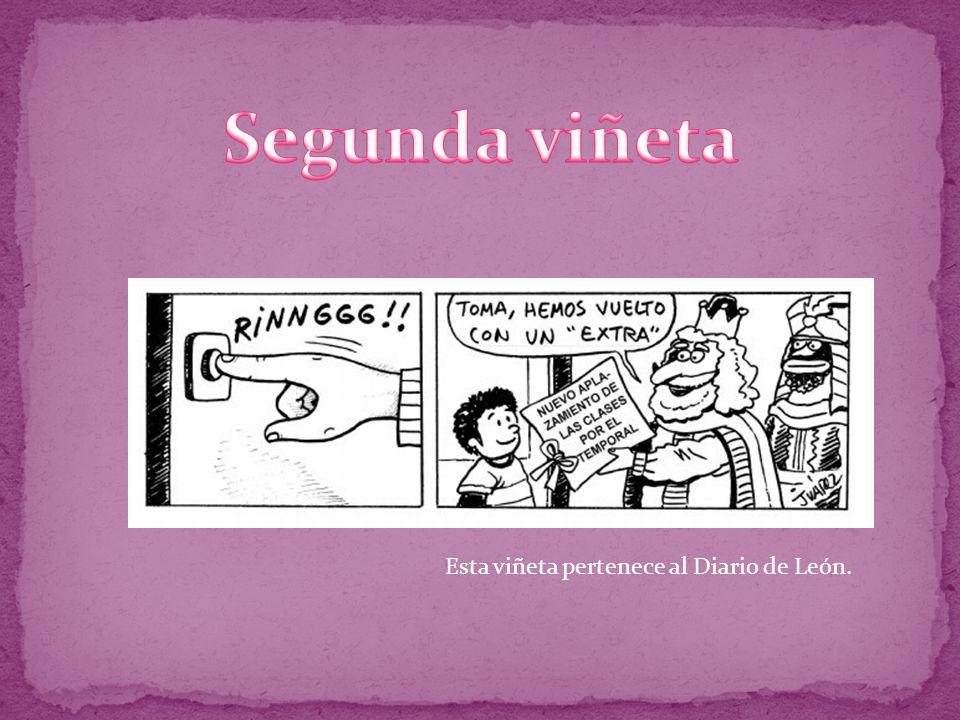 Segunda viñeta Esta viñeta pertenece al Diario de León.