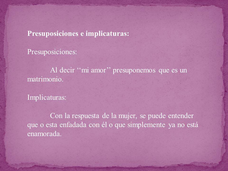Presuposiciones e implicaturas: