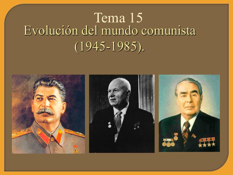 Evolución del mundo comunista (1945-1985).