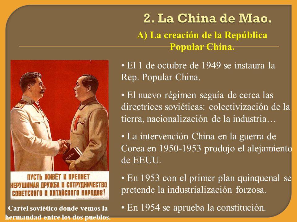 2. La China de Mao. A) La creación de la República Popular China.