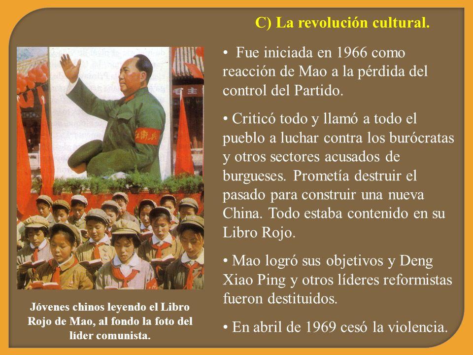 C) La revolución cultural.