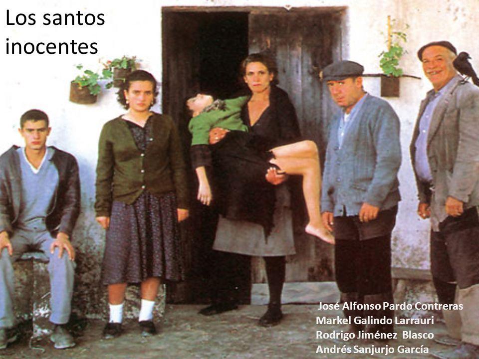 Los santos inocentes José Alfonso Pardo Contreras