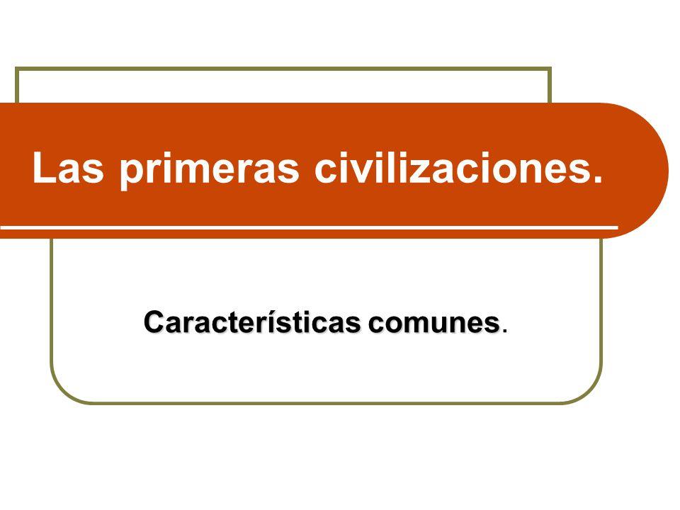 Las primeras civilizaciones.