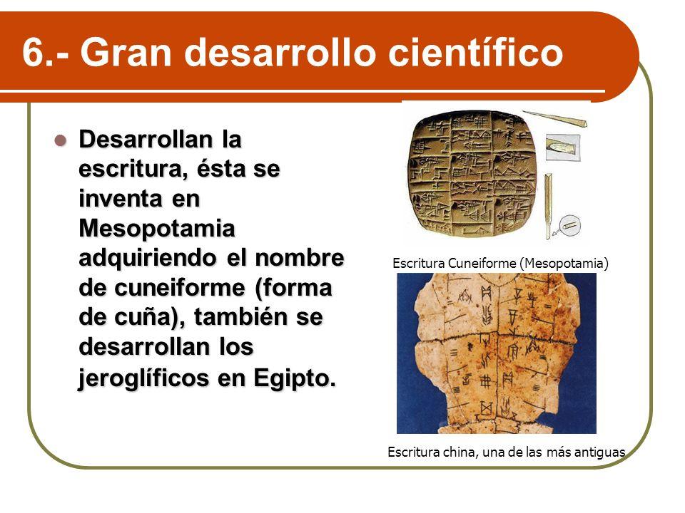 6.- Gran desarrollo científico
