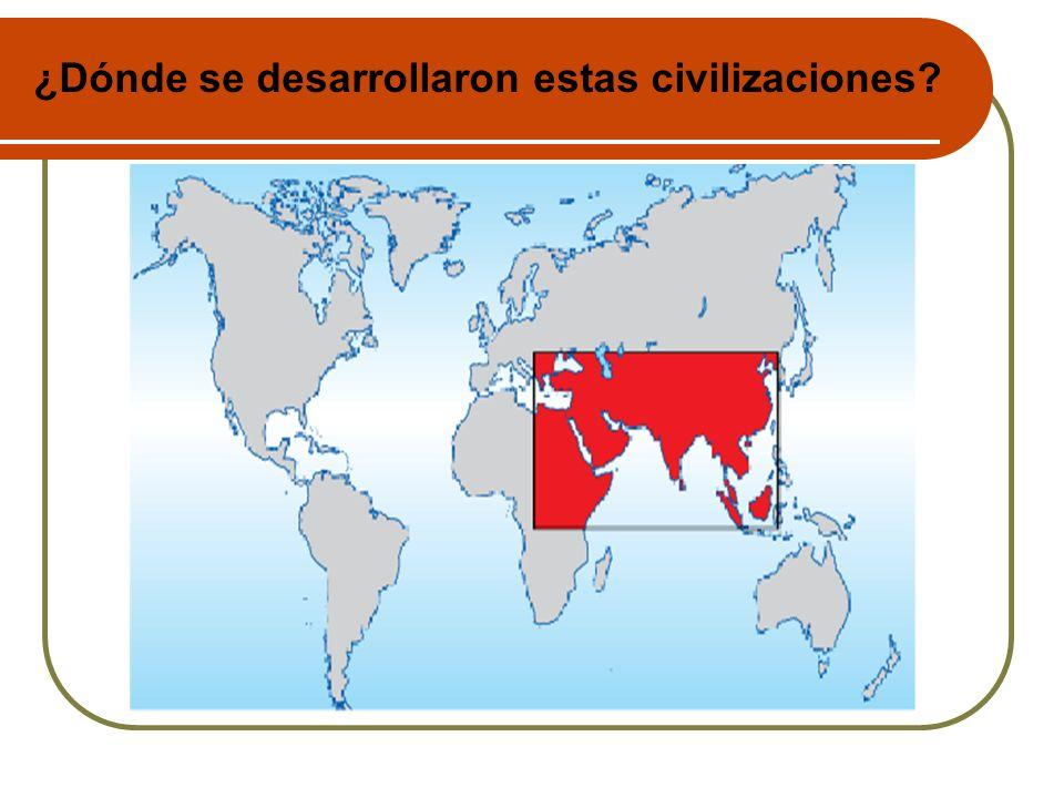 ¿Dónde se desarrollaron estas civilizaciones