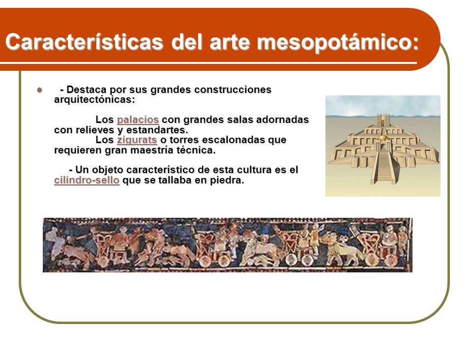Características del arte mesopotámico: