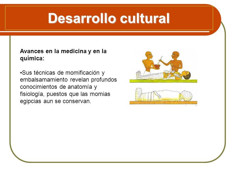 Desarrollo cultural Avances en la medicina y en la química: