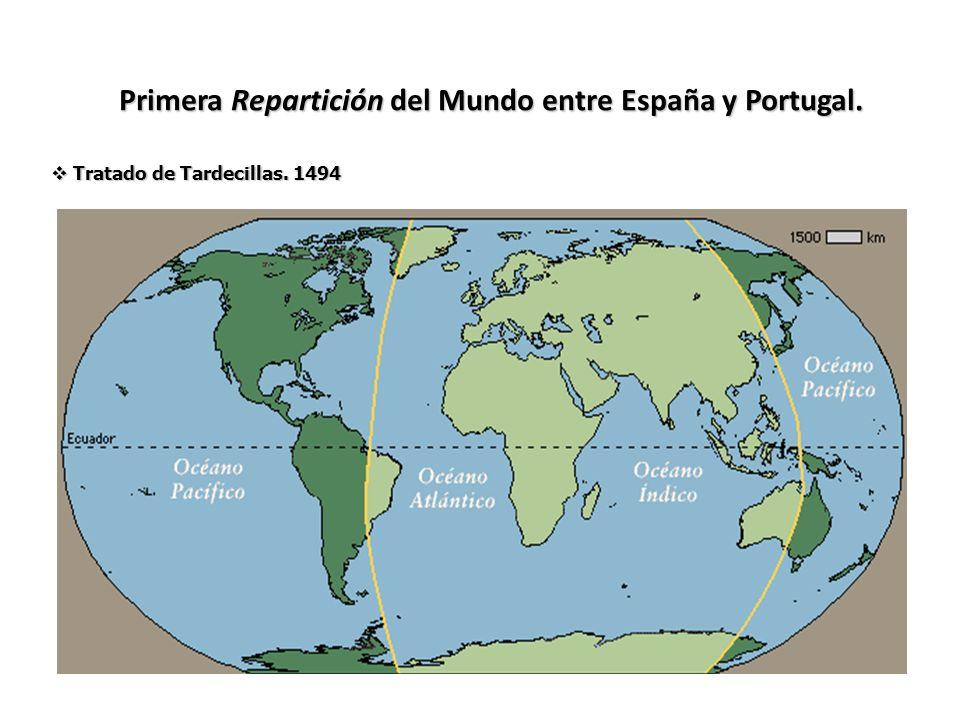 Primera Repartición del Mundo entre España y Portugal.
