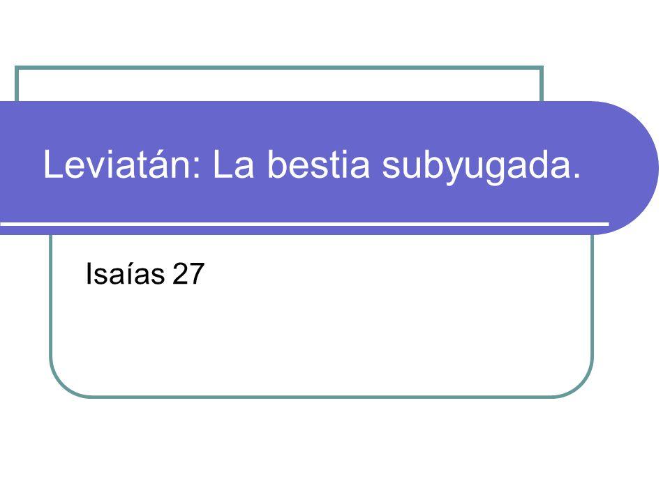 Leviatán: La bestia subyugada.