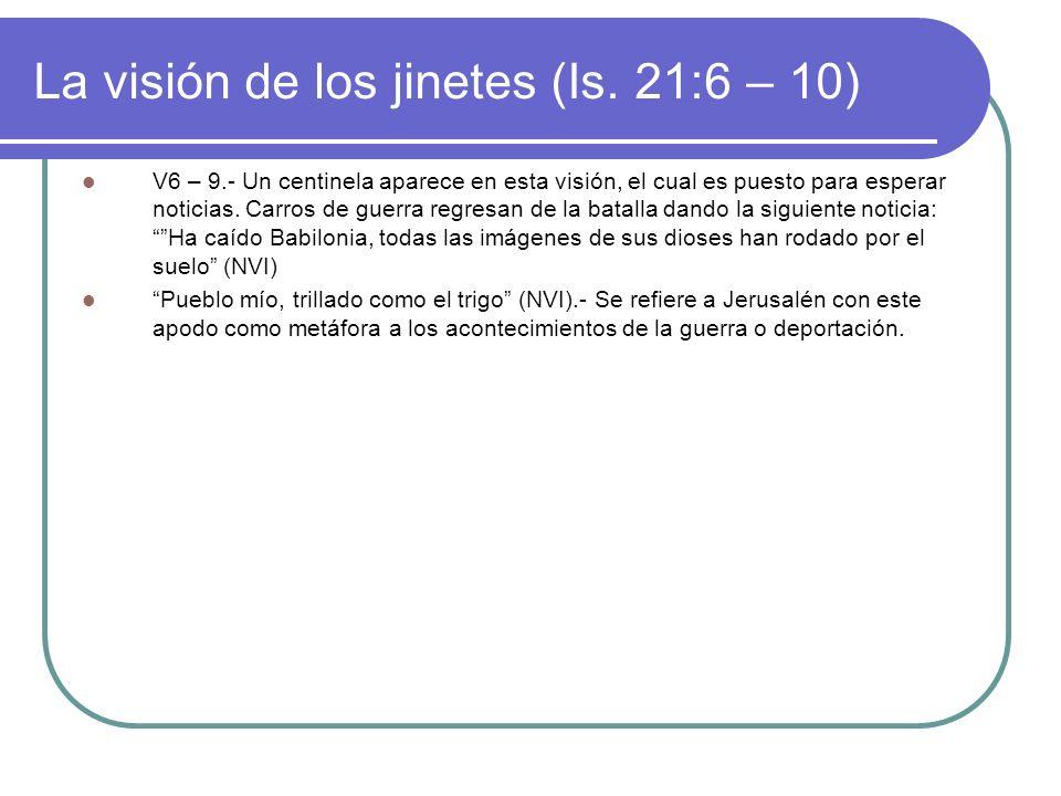 La visión de los jinetes (Is. 21:6 – 10)