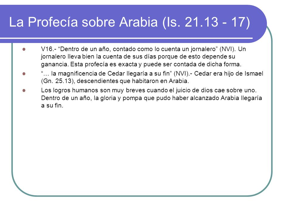 La Profecía sobre Arabia (Is. 21.13 - 17)