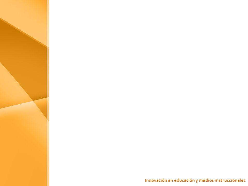 Innovación en educación y medios instruccionales