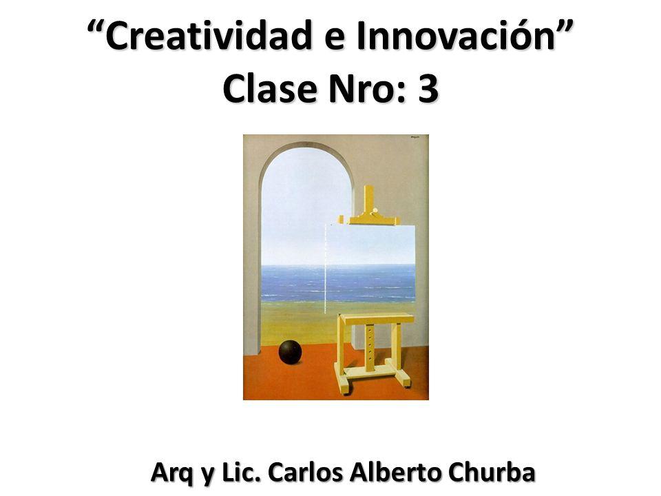 Creatividad e Innovación Clase Nro: 3