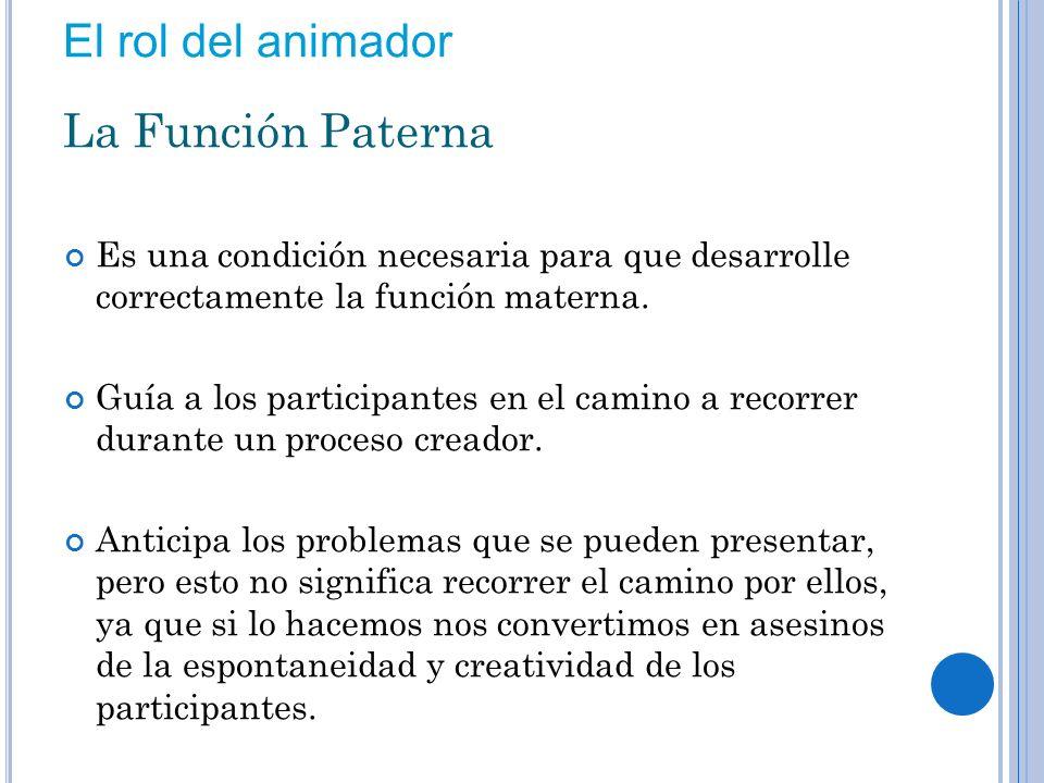 El rol del animador La Función Paterna