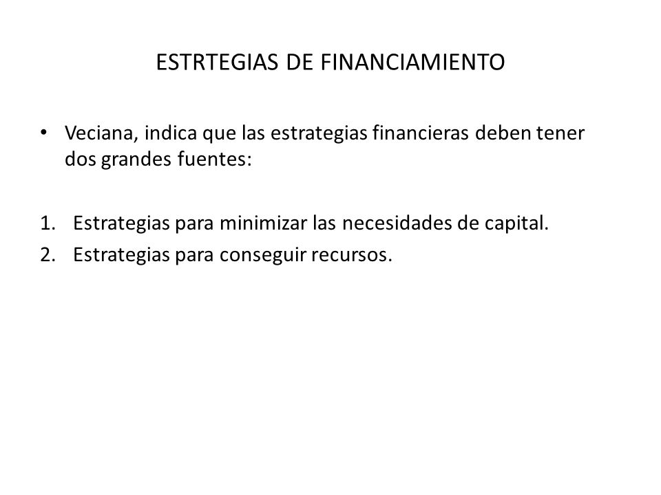 ESTRTEGIAS DE FINANCIAMIENTO