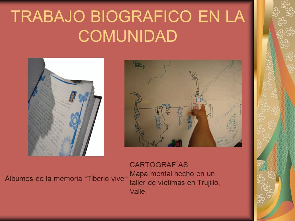 TRABAJO BIOGRAFICO EN LA COMUNIDAD