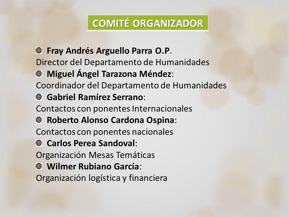COMITÉ ORGANIZADOR Fray Andrés Arguello Parra O.P.