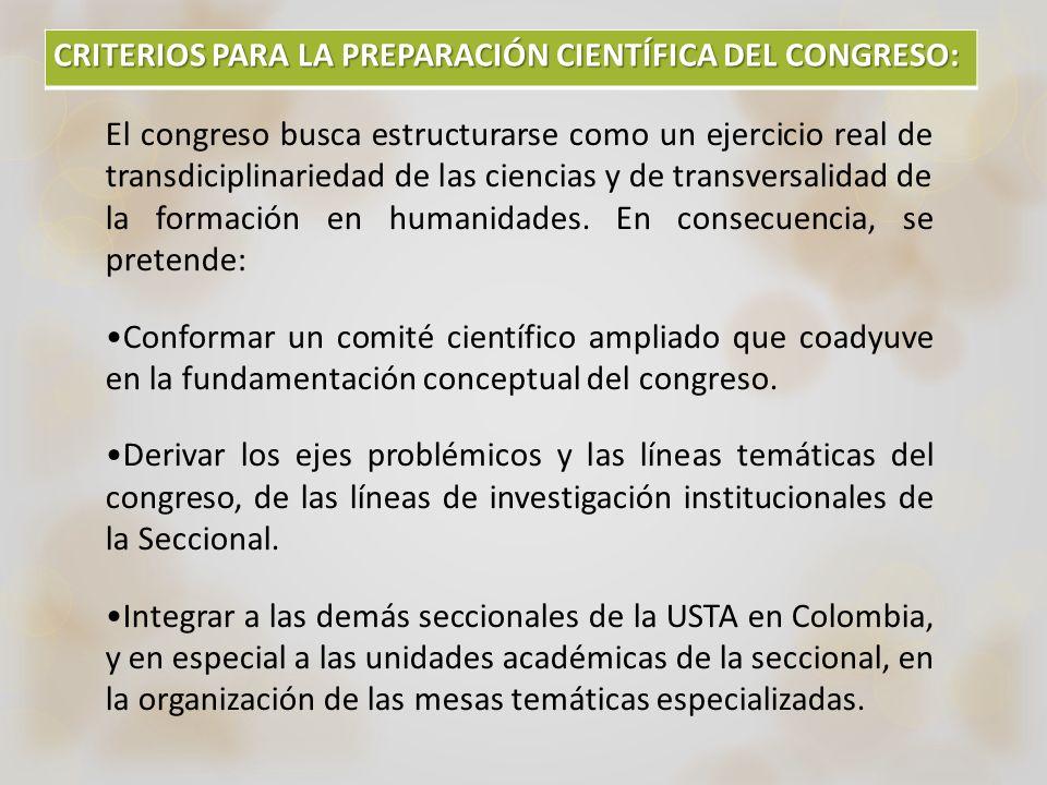 CRITERIOS PARA LA PREPARACIÓN CIENTÍFICA DEL CONGRESO: