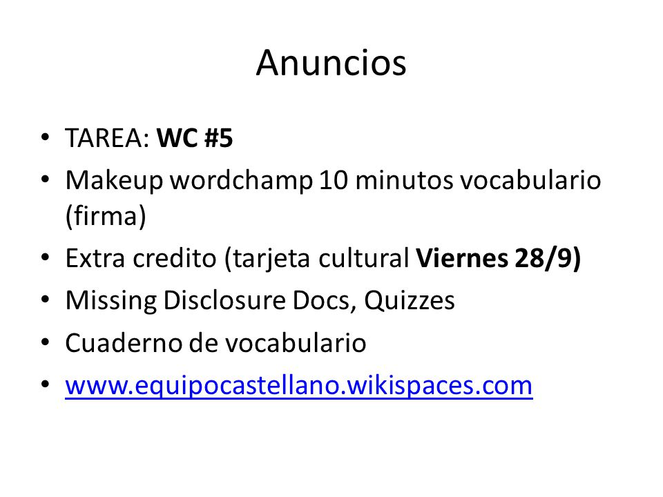 Anuncios TAREA: WC #5 Makeup wordchamp 10 minutos vocabulario (firma)