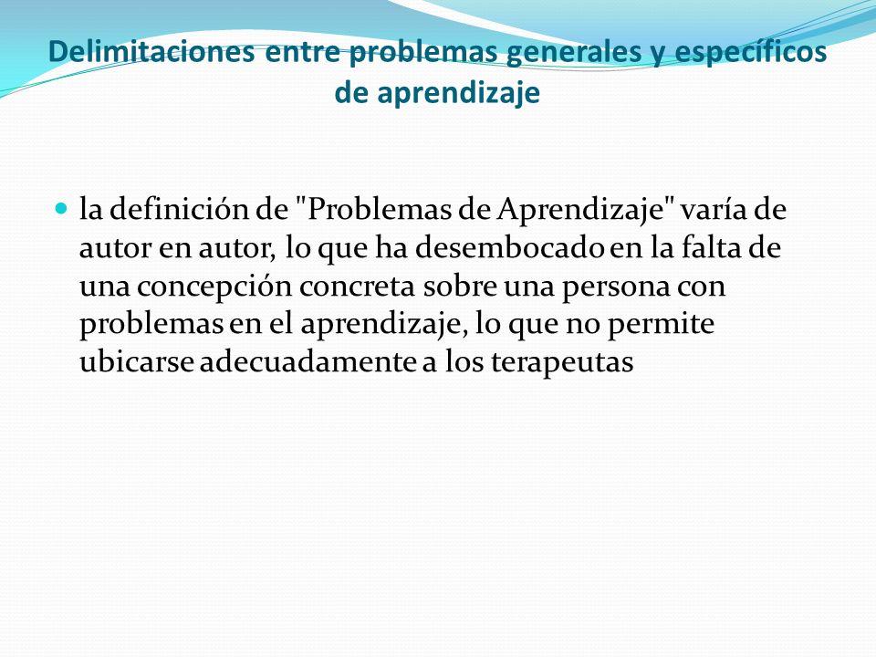 Delimitaciones entre problemas generales y específicos de aprendizaje