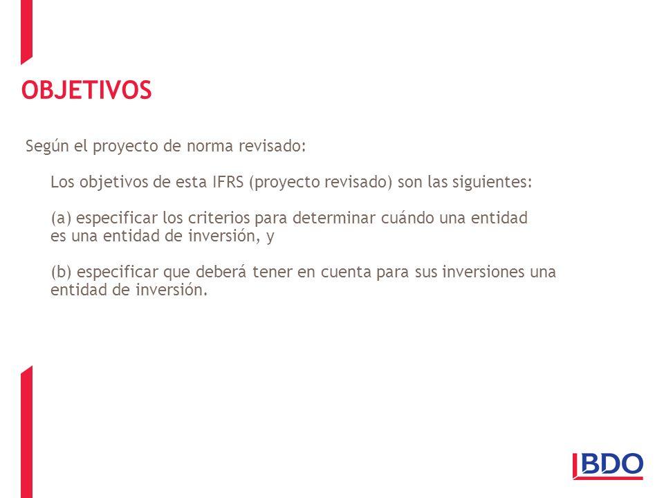 OBJETIVOS Según el proyecto de norma revisado: