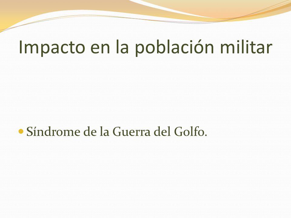 Impacto en la población militar